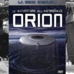 Invasione – 07 – Le avventure dell'Astronave Orion